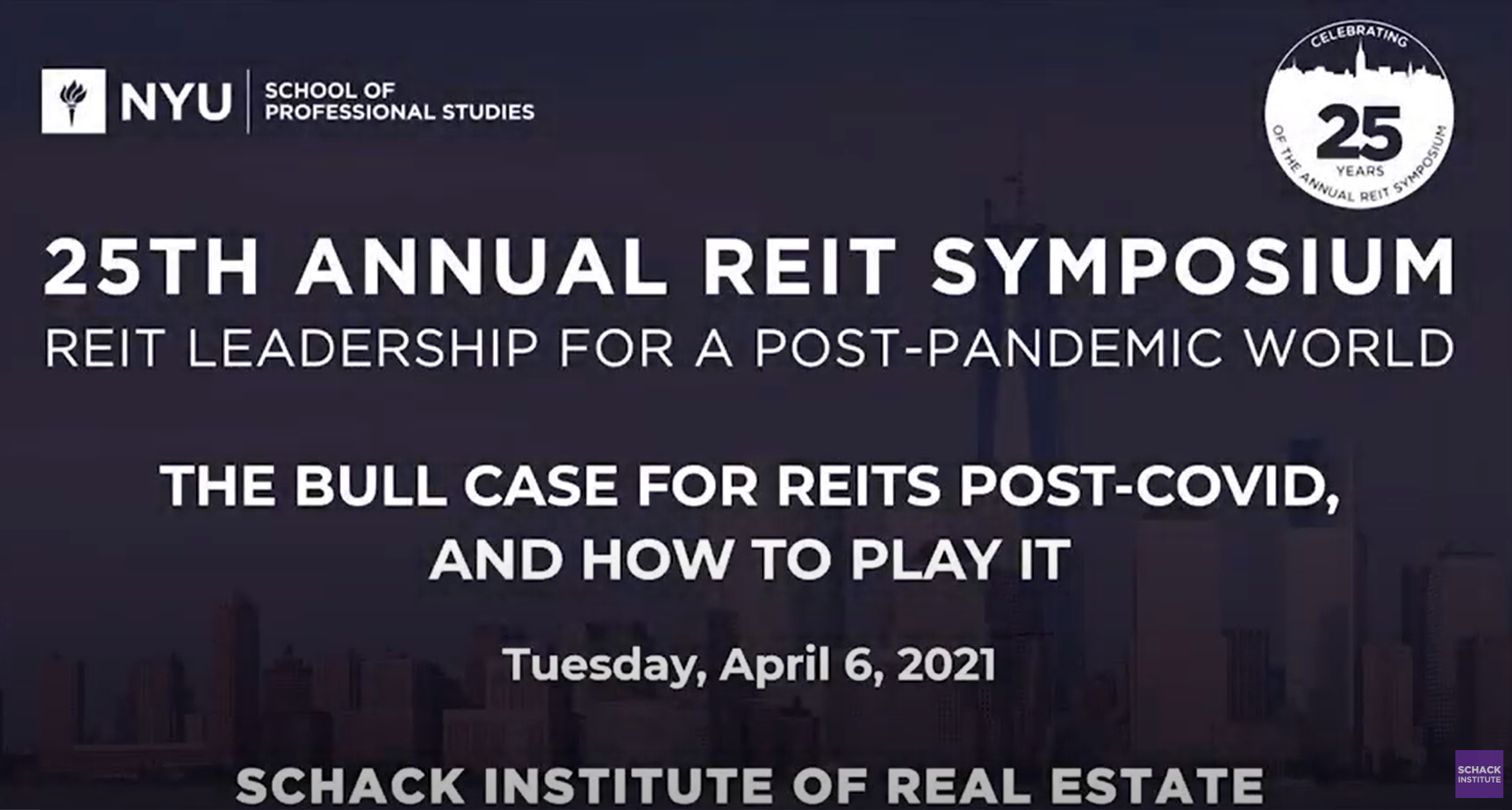 NYU Shack 25th Annual REIT Symposium - The Bull Case for REITs Post-COVID
